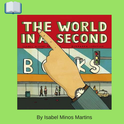 The World in a Second