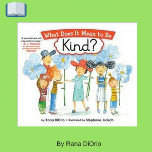 What Does It Mean To Be Kind_